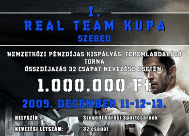 Real Team Kupa 2009 Szeged.